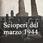 scioperi del 1944