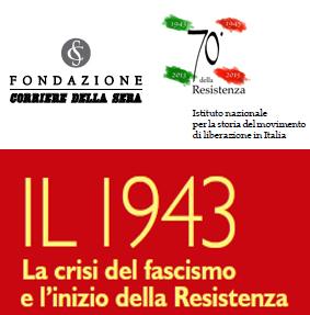Post thumbnail of Il 1943. La crisi del fascismo e l'inizio della Resistenza