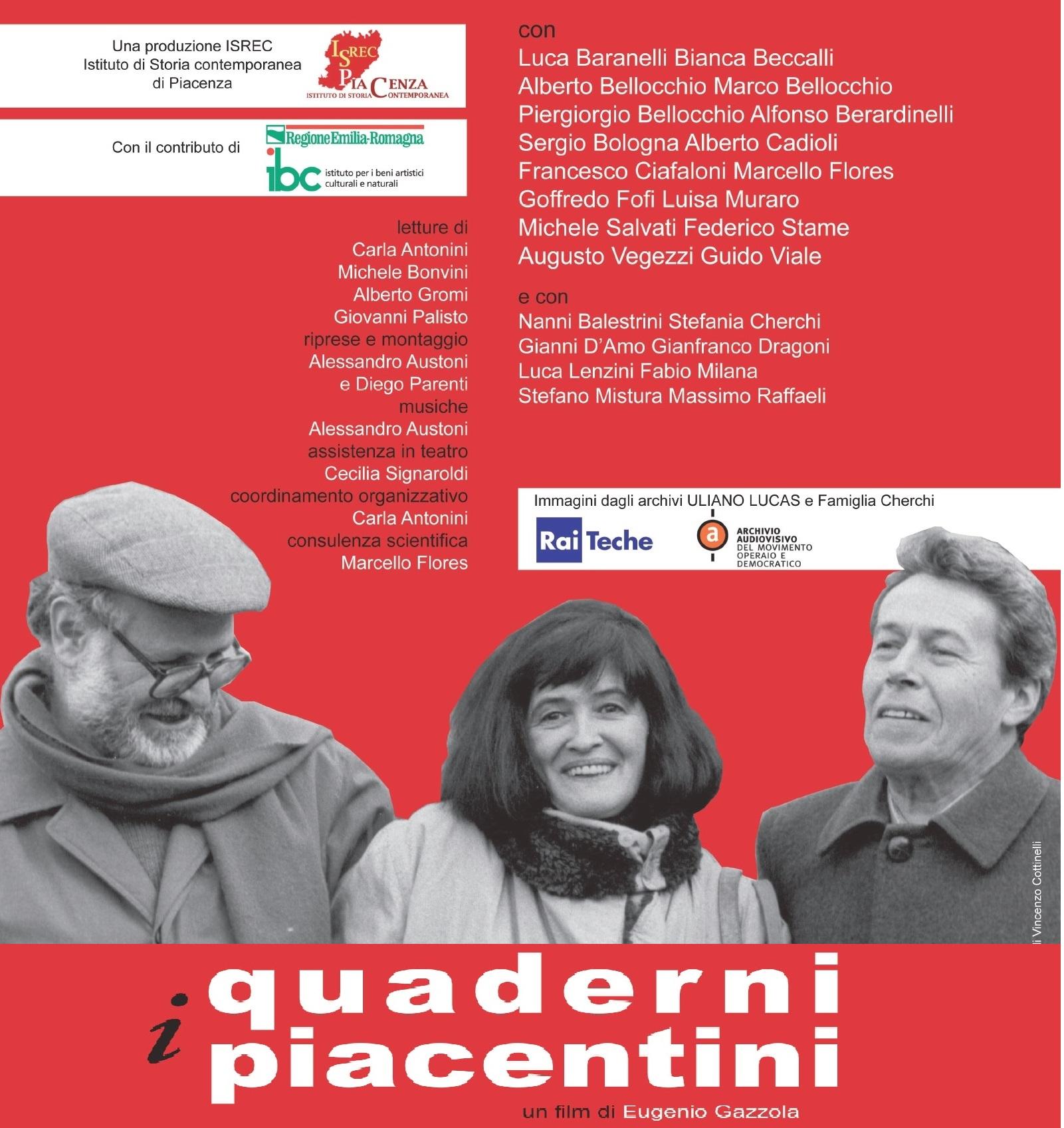 Quaderni piacentini: la première