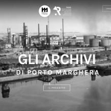 Gli archivi di Porto Marghera