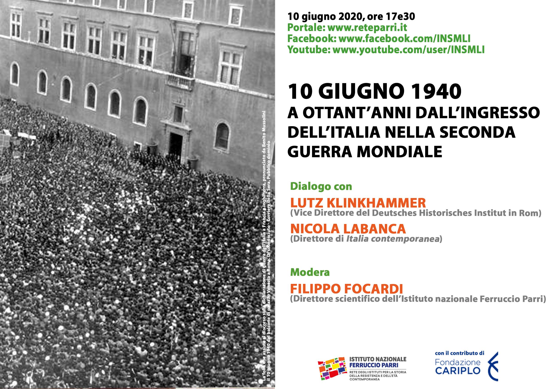 10 Giugno 1940 A Ottant Anni Dall Ingresso Dell Italia Nella Seconda Guerra Mondiale Istituto Nazionale Ferruccio Parri