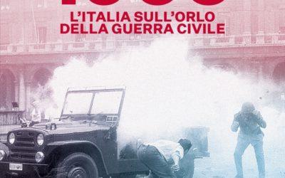 1960. L'Italia sull'orlo della guerra civile?