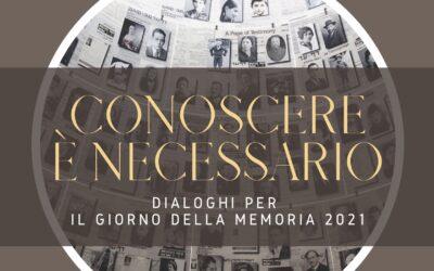 Conoscere è necessario: dialoghi per il Giorno della Memoria