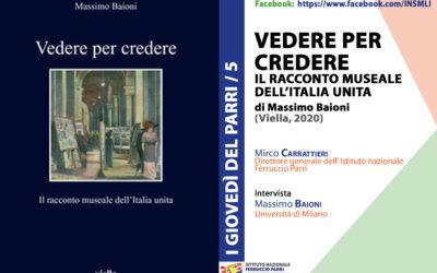 Vedere per credere. Il racconto museale dell'Italia unita