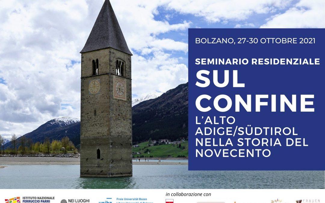 Sul confine. L'Alto Adige/Südtirol nella storia del Novecento